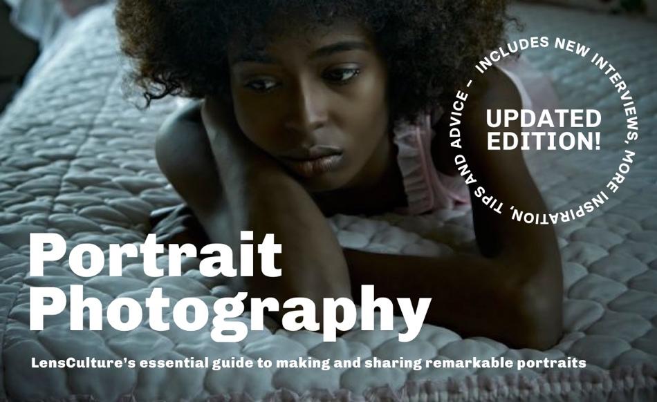 LensCulture: Δωρεάν οδηγός 101 σελίδων για να βελτιώσετε τα πορτραίτα σας!